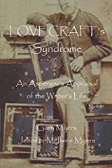 Lovecraft's Syndrome: An Asperger's Appraisal of the Writer's Life Paperback