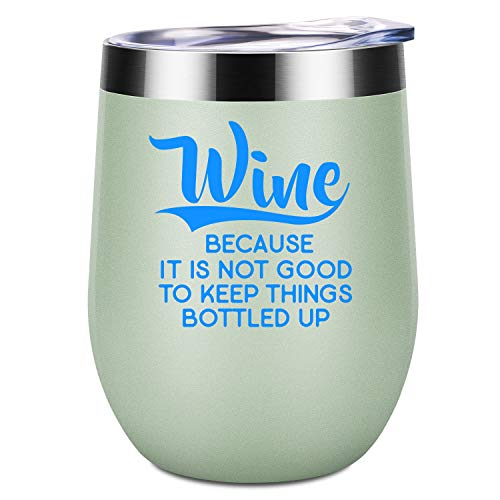 Wine Because Its Not Good to Keep Things Bottled Up - Funny 21st 30th 40th 50th Best Friend Birthday Wine Lovers Gifts for Women, BFF, Bestie, Wife, Mom, Aunt, Sister, Coworker - LEADO Wine Tumbler