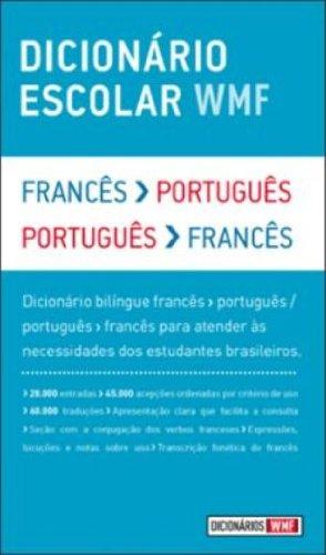 Dicionário Escolar WMF. Francês-Português/Português–Francês
