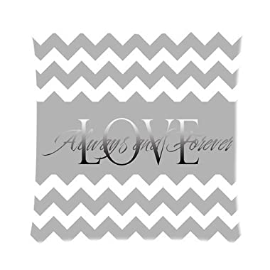 Love Always and Forever Gray Chevron Print Custom Zippered Pillow Cushion Case Throw Pillow Covers 16 x16 (two sides)