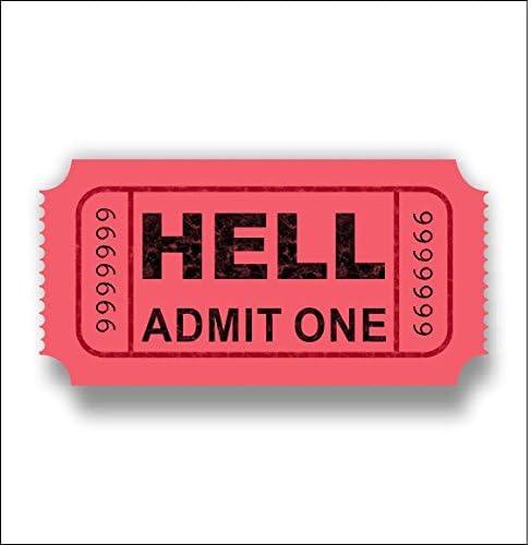 StickerJOE Ticket to Hell Funny Cool Sticker 3.5 X 2