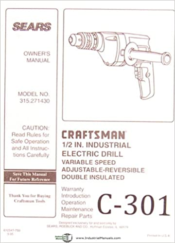 Craftsman 315 271430, Electric Drill, Operation Maintenance & Repair