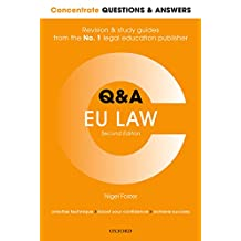 Concentrate Questions and Answers EU Law: Law Q&A Revision and Study Guide (Concentrate Questions & Answers)