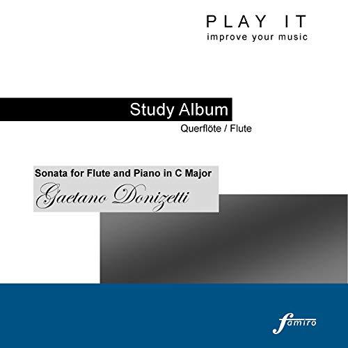 m - Querflöte/Flute; Gaetano Donizetti: Sonata for Flute and Piano in C Major (Piano Accompaniment - A' = 443 Hz) ()