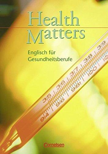 Health Matters - First Edition: Health Matters, Schülerbuch