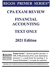 Rigos Primer Series CPA Exam Review Financial Accounting Text Only 2021 Edition