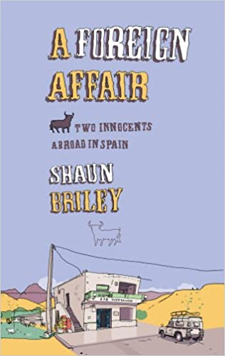 A Foreign Affair: Two Innocents Abroad in Spain