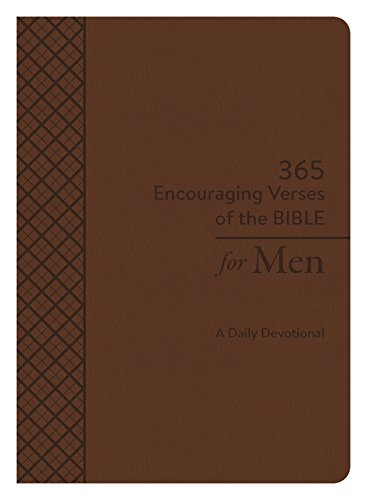 (365 Encouraging Verses of the Bible for Men: A Daily Devotional)