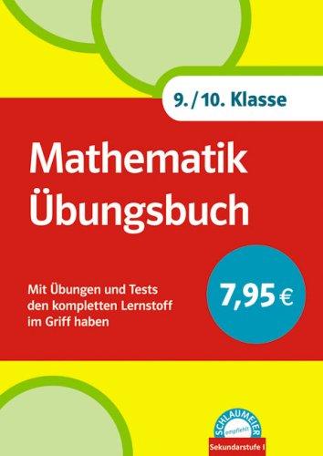 Schlaumeier: Mathematik Übungsbuch 9./10. Klasse: Mit Übungen und Tests den kompletten Lernstoff im Griff haben
