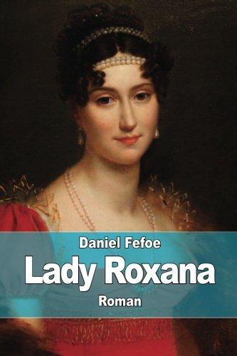Lady Roxana: ou l'Heureuse Maîtresse