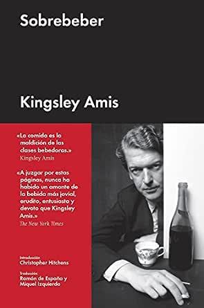 Sobrebeber (Ensayo general) eBook: Amis, Kingsley, Izquierdo ...