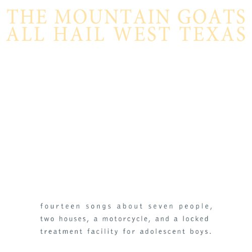 All Hail West Texas (Best Indie Records Of All Time)