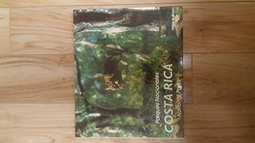Parques Nacionales Costa Rica National Parks (Spanish and English Edition)