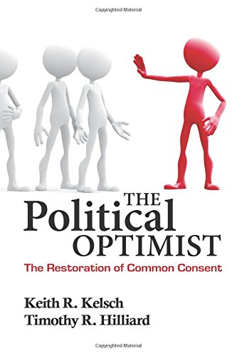 The Political Optimist: The Restoration of Common Consent