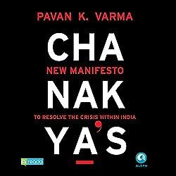Chanakya's New Manifesto