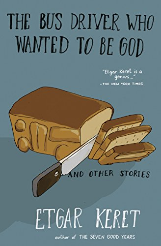 The Bus Driver Who Wanted to Be God & Other Stories (Languages In Happy Other)