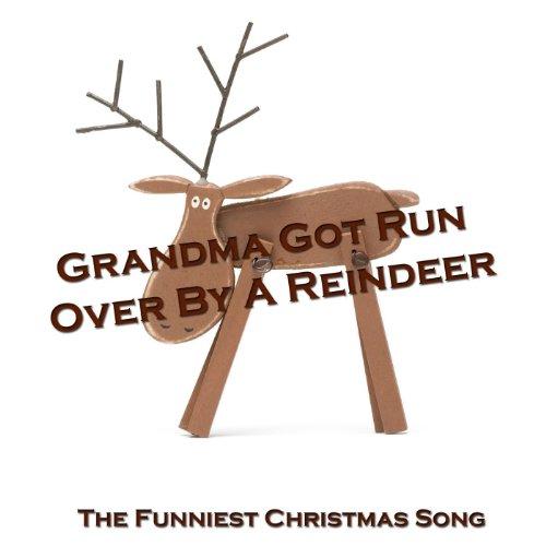 Grandma Got Run Over By A Reindeer - Single