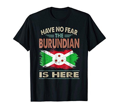Vintage Burundi Have No Fear The Burundian Is Here T-shirt