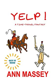 YELP !: a time travel fantasy by [Massey, Ann]