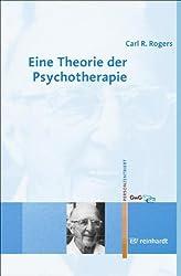 Eine Theorie der Psychotherapie, der Persönlichkeit und der zwischenmenschlichen Beziehungen