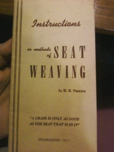 Instructions in methods of SEAT WEAVING