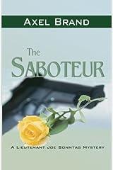 The Saboteur: A Joe Sonntag Mystery by Axel Brand (2012-06-17)