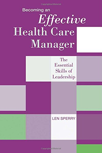 Becoming an Effective Health Care Manager