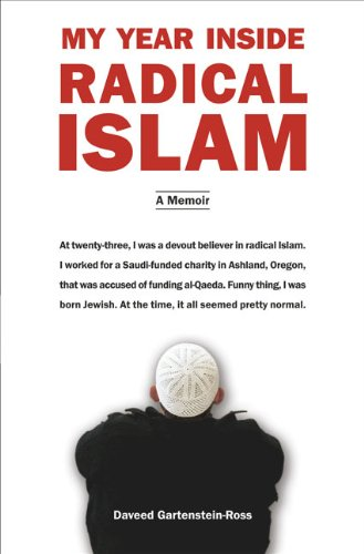 My Year Inside Radical Islam: A Memoir