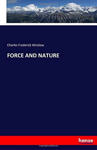 FORCE AND NATURE