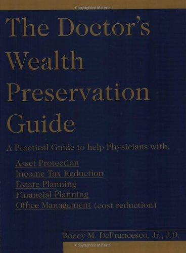 Read Online The Doctor's Wealth Preservation Guide pdf epub
