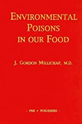 Environmental Poisons in Our Food by J. Gordon Millichap (1993-06-01)