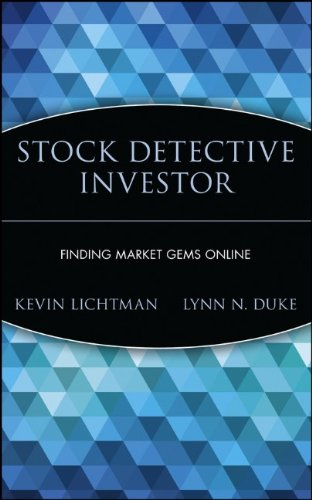 The Stock Detective Investor: Beat Online Hype and Unearth the Real Stock Market Winners
