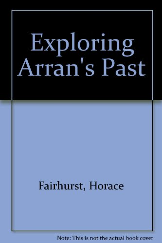 Exploring Arran's past