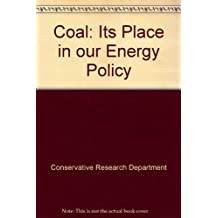 Coal: Its Place in our Energy Policy