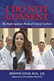 I Do Not Consent: My Fight Against Medical Cancel