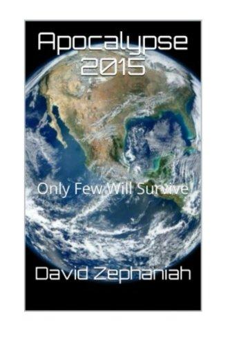 Read Online Apocalypse: Only Few Will Survive PDF