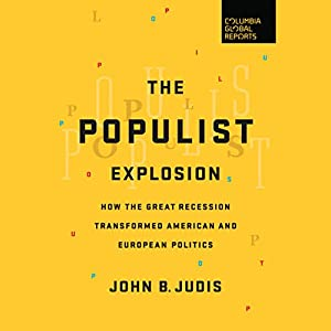 The Populist Explosion Audiobook