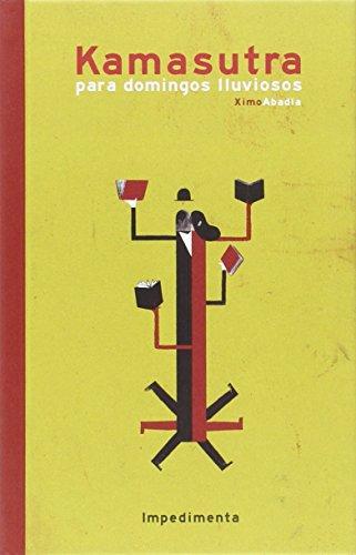 Descargar Libro Kamasutra Para Domingos Lluviosos Ximo Abadía Pérez