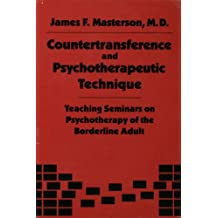 Countertransference and Psychotherapeutic Technique: Teaching Seminars