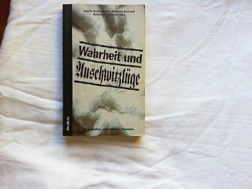 Wahrheit und ' Auschwitzlüge'. Zur Bekämpfung 'revisionistischer' Propaganda