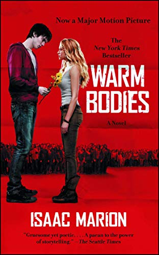 Warm Bodies: A Novel (The Warm Bodies Series) (Holly Hobbie And Friends Best Friends Forever)