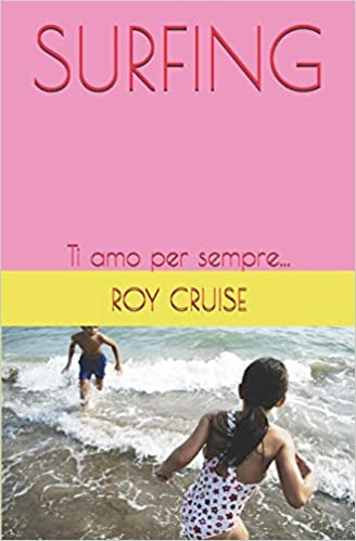 Surfing – a novel by Roy Cruise