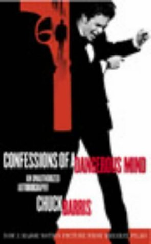 Confessions of a Dangerous Mind by Chuck Barris (2003-03-06)
