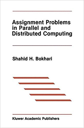 assignment problems in parallel and distributed computing the  assignment problems in parallel and distributed computing the springer international series in engineering and computer science 1987th edition