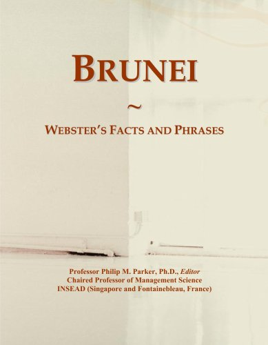 Brunei: Webster's Facts and Phrases...