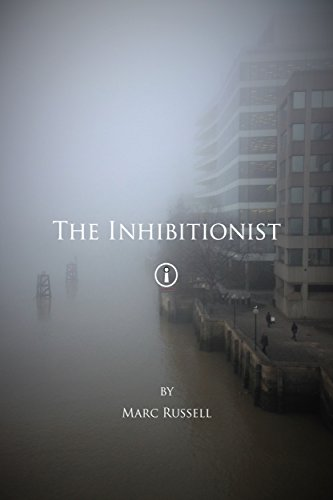 The Inhibitionist by [Russell, Marc]