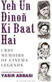 Yeh Un Dinoñ Ki Baat Hai: Urdu Memoirs of Cinema Legends
