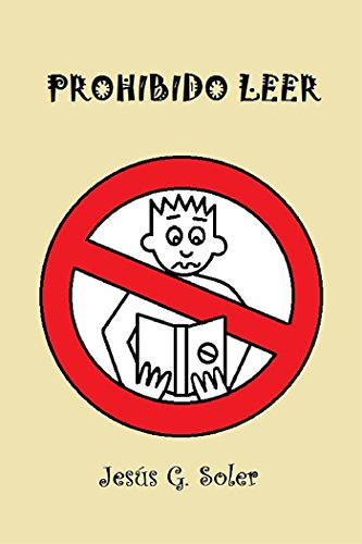 PROHIBIDO LEER (Spanish Edition) - Kindle edition by JESÚS G. SOLER. Health, Fitness & Dieting Kindle eBooks @ Amazon.com.