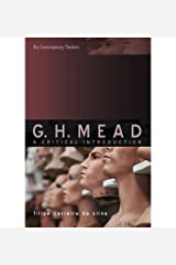 [(G. H. Mead: A Critical Introduction)] [Author: Filipe Carreira Da Silva] published on (November, 2007) Paperback