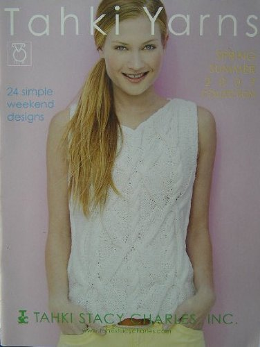 Tahki Yarns Spring Summer Collection 2007